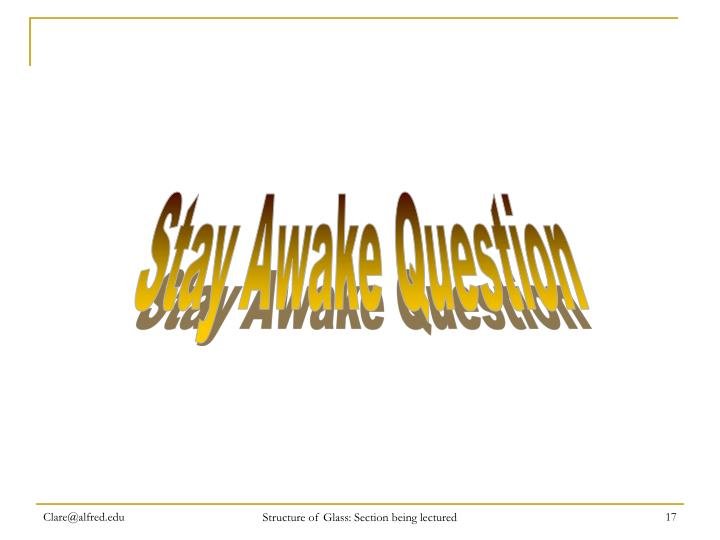 Stay Awake Question
