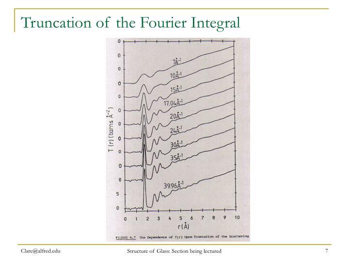Truncation of the Fourier Integral