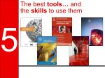 the best tools and the skills to use them