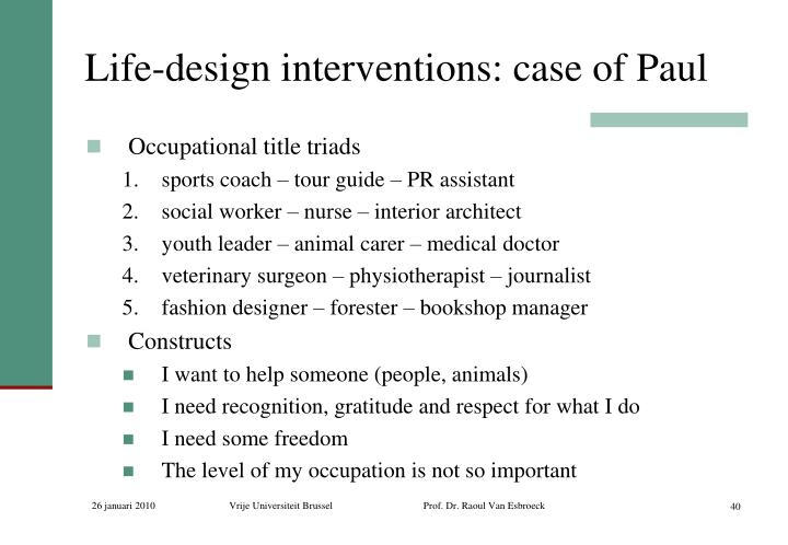 Life-design interventions: case of Paul