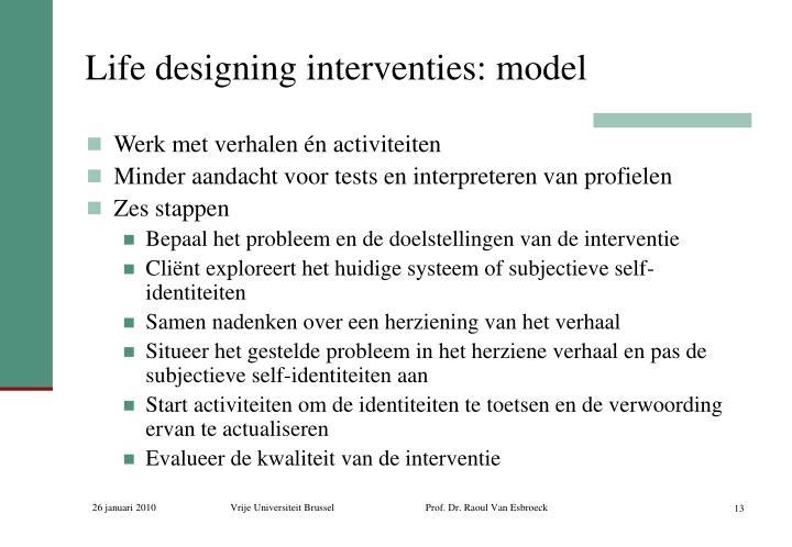 Life designing interventies: model