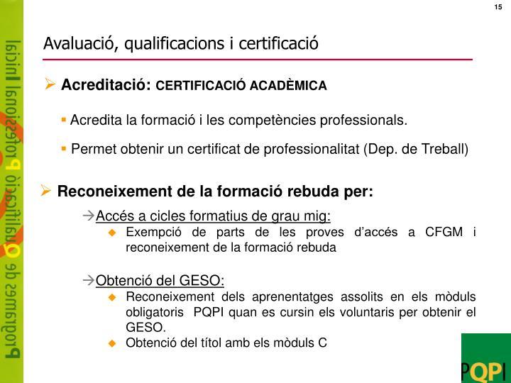 Avaluació, qualificacions i certificació