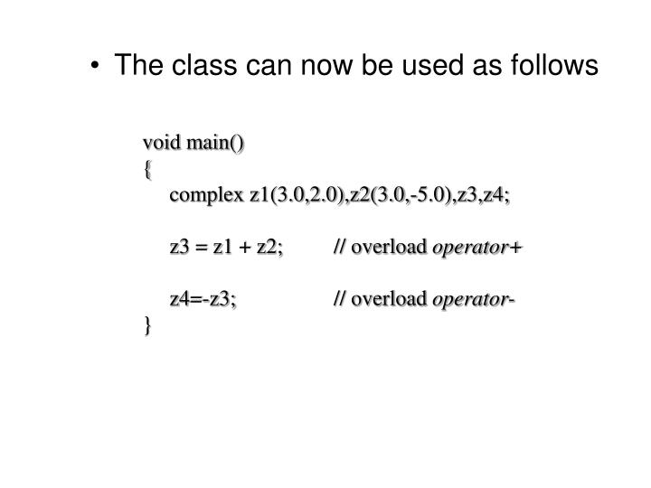 The class can now be used as follows