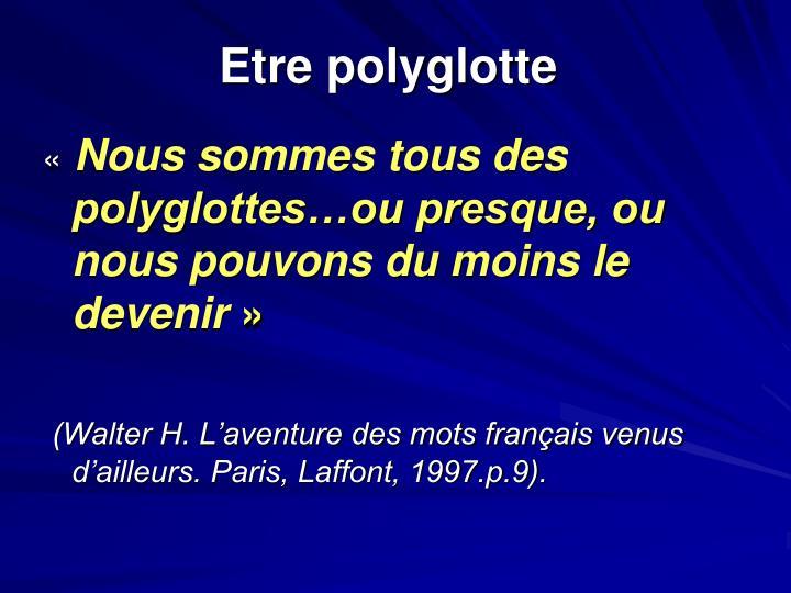 Etre polyglotte