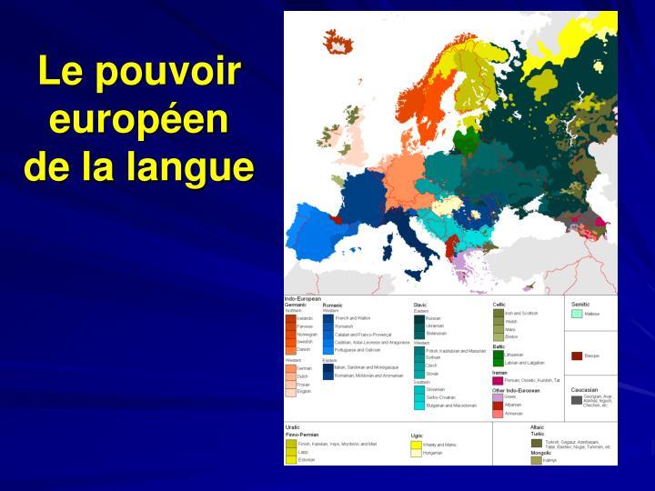 Le pouvoir européen de la langue
