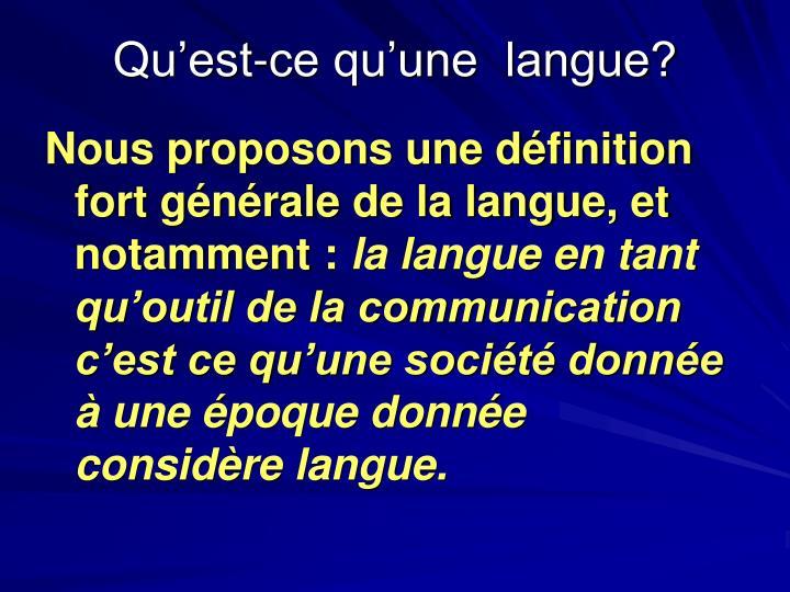 Qu'est-ce qu'une  langue?