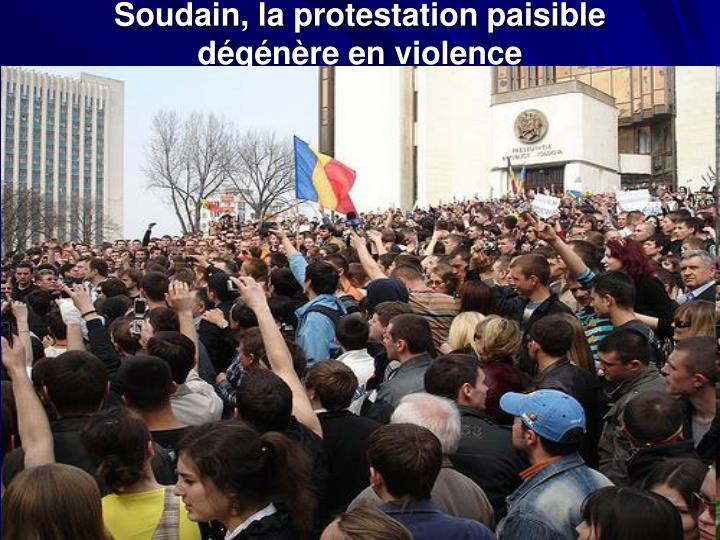 Soudain, la protestation paisible dégénère en violence