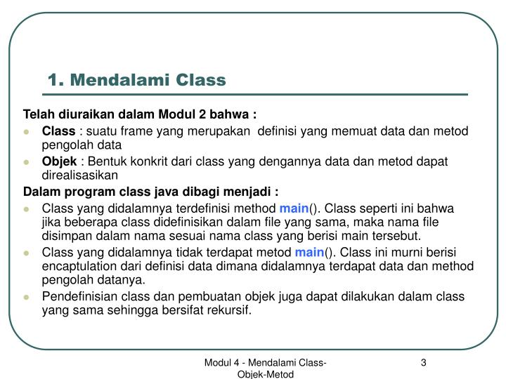 1 mendalami class