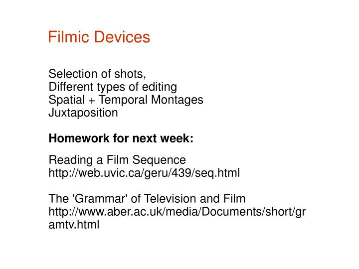 Filmic devices