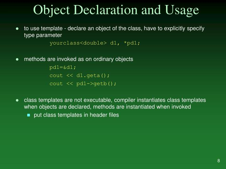 Object Declaration and Usage