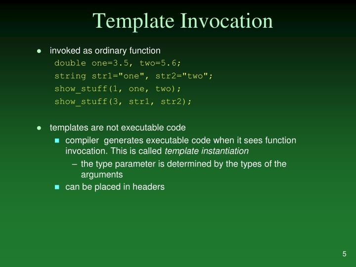 Template Invocation
