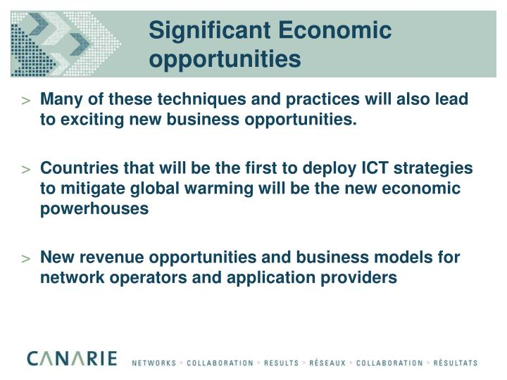 Significant Economic opportunities