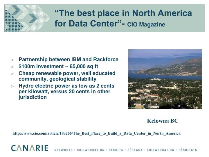 """The best place in North America for Data Center""-"