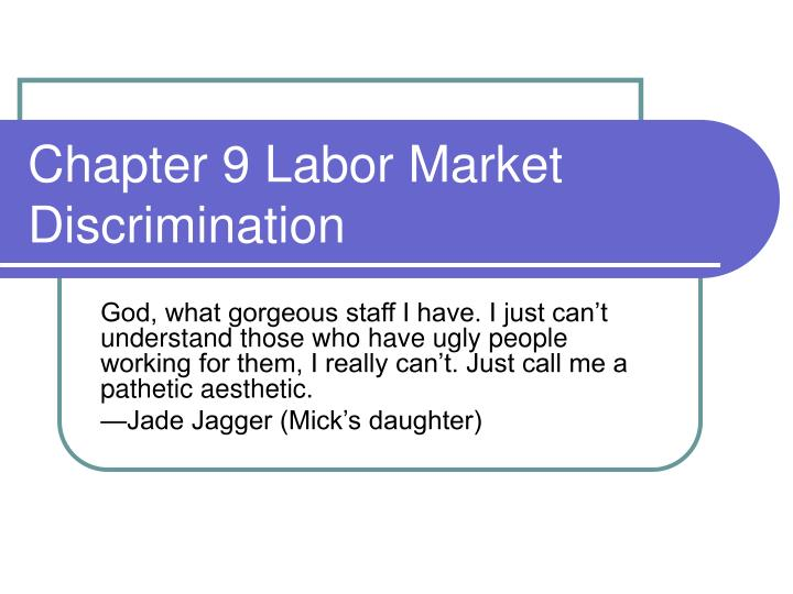 racial discrimination the us labor market essay Researchers examined the level of racial discrimination in the united states labor market by randomly assigning identical résumés black-sounding or white-sounding names and observing the impact on requests for interviews from employers.