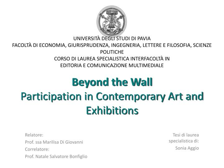 Beyond the wall participation in contemporary art and exhibitions