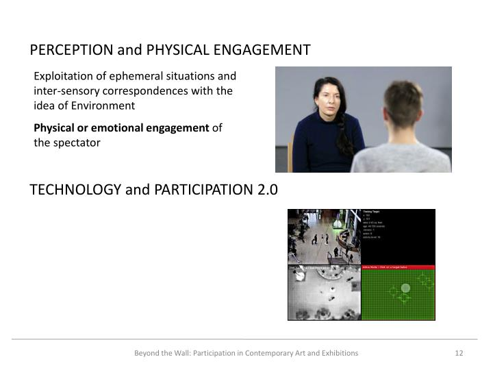 PERCEPTION and PHYSICAL ENGAGEMENT