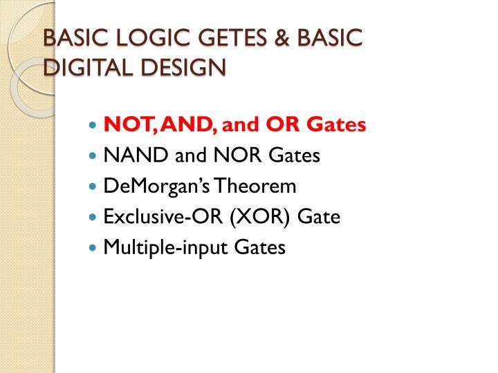 Basic logic getes basic digital design