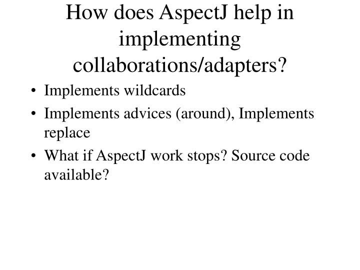 How does AspectJ help in implementing collaborations/adapters?