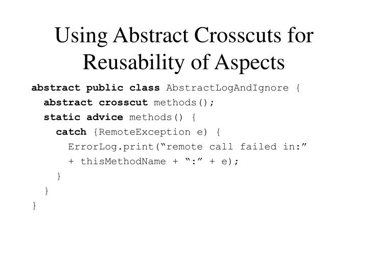 Using Abstract Crosscuts for Reusability of Aspects