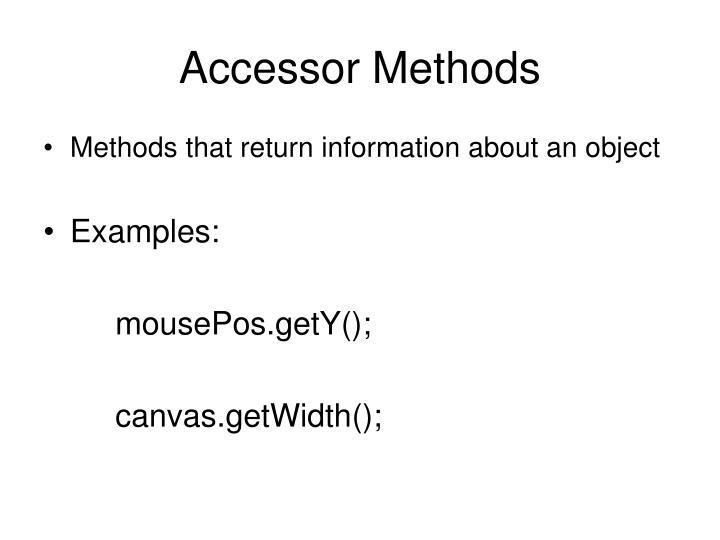 Accessor Methods