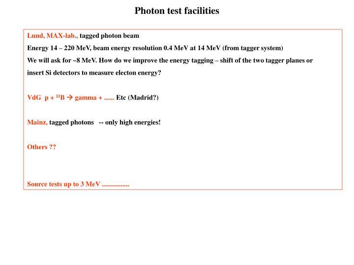 Photon test facilities
