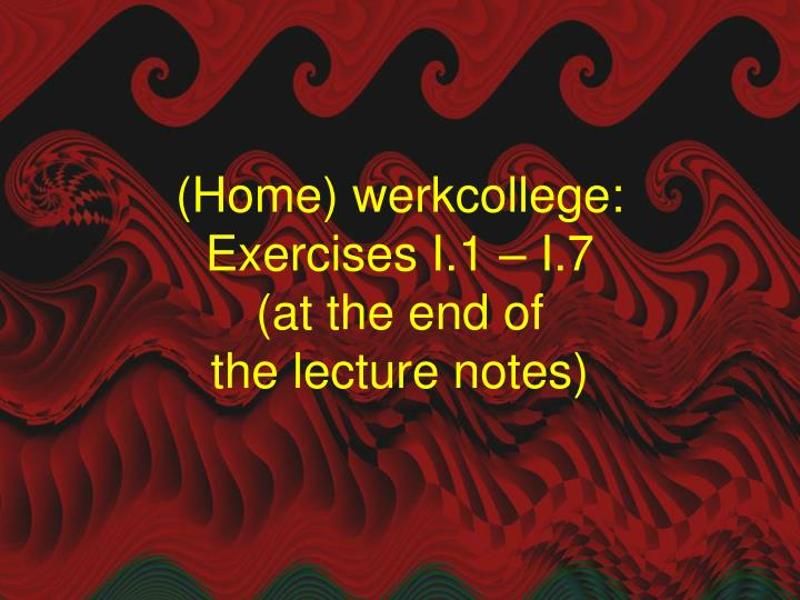 (Home) werkcollege: