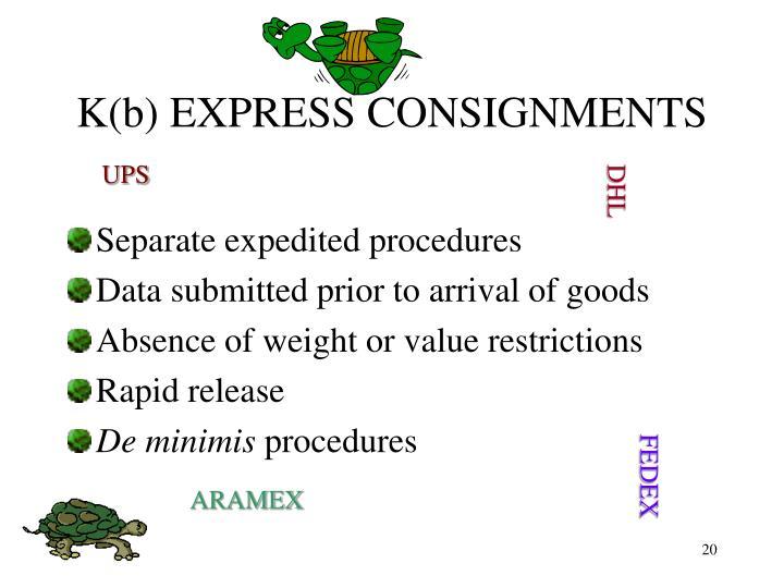 K(b) EXPRESS CONSIGNMENTS