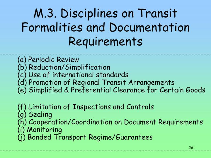 M.3. Disciplines on Transit Formalities and Documentation Requirements