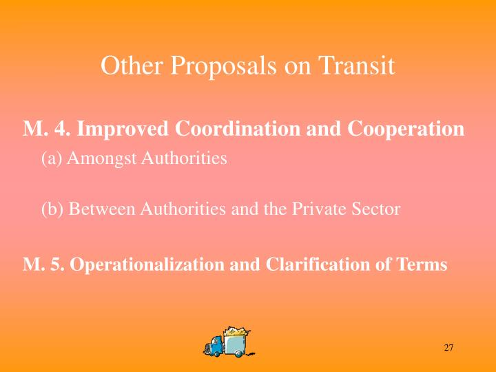 Other Proposals on Transit