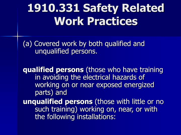 1910.331 Safety Related Work Practices