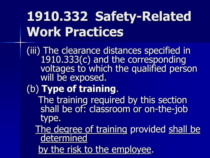 1910.332  Safety-Related Work Practices