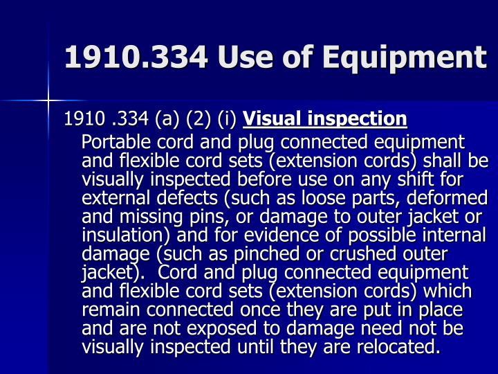 1910.334 Use of Equipment