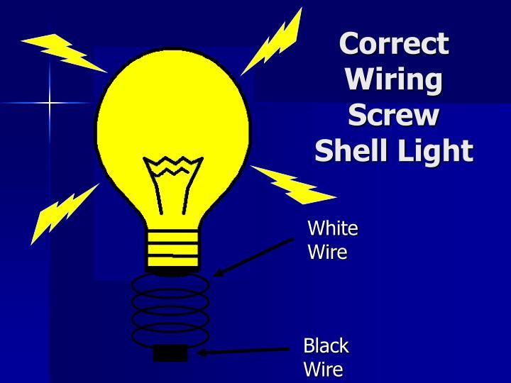 Correct Wiring Screw Shell Light