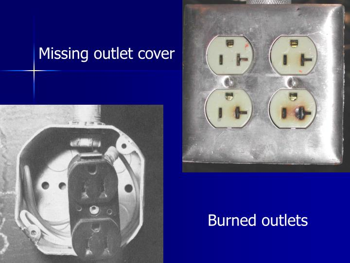 Missing outlet cover