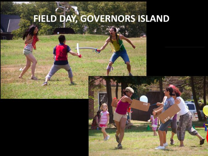 FIELD DAY, GOVERNORS ISLAND