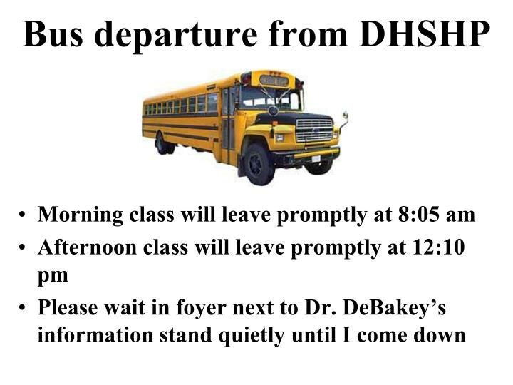 Bus departure from DHSHP