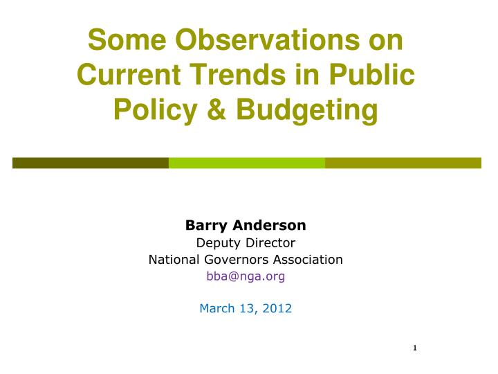 some observations on current trends in public policy budgeting