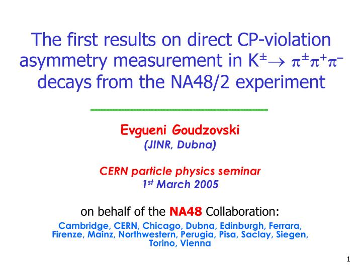 The first results on direct CP-violation asymmetry measurement in K