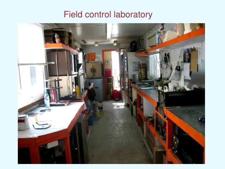 Field control laboratory