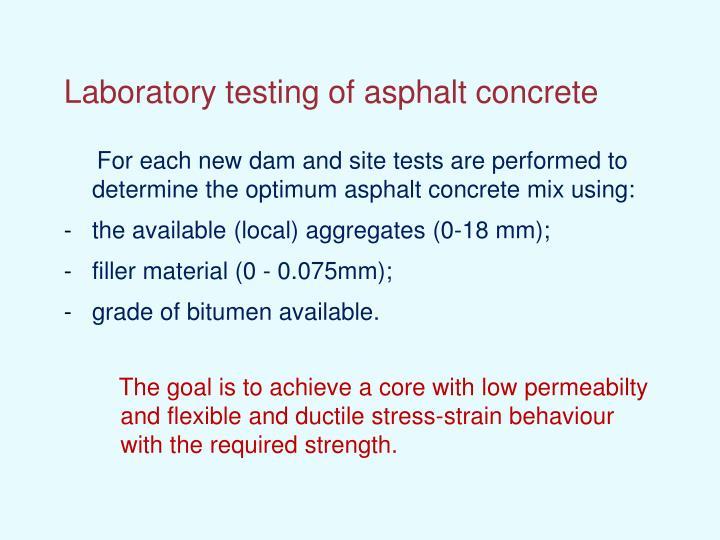 Laboratory testing of asphalt concrete