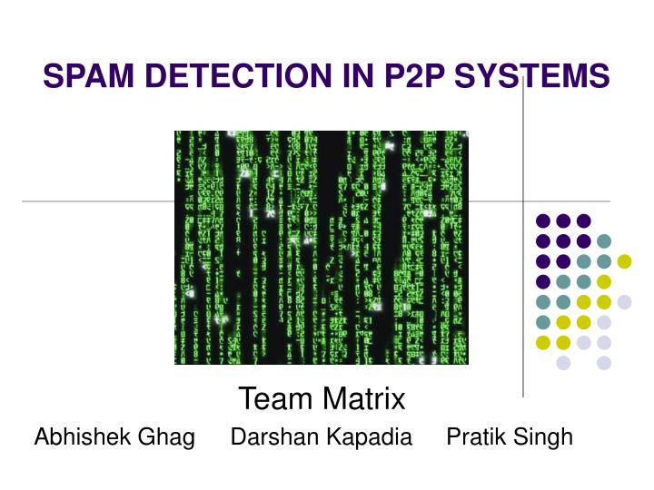 Spam detection in p2p systems