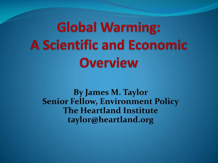 global warming a scientific and economic overview n.