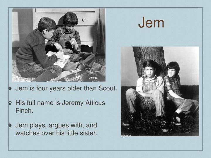 to kill a mockingbird essay jem and scout Empathy in 'to kill a mockingbird' essay in the novel 'to kill a mockingbird' by harper lee, learning to walk about in someone's skin is a main theme, particularly as two of the main protagonists jem and scout learn to do this as they grow up throughout the book along with the reader.