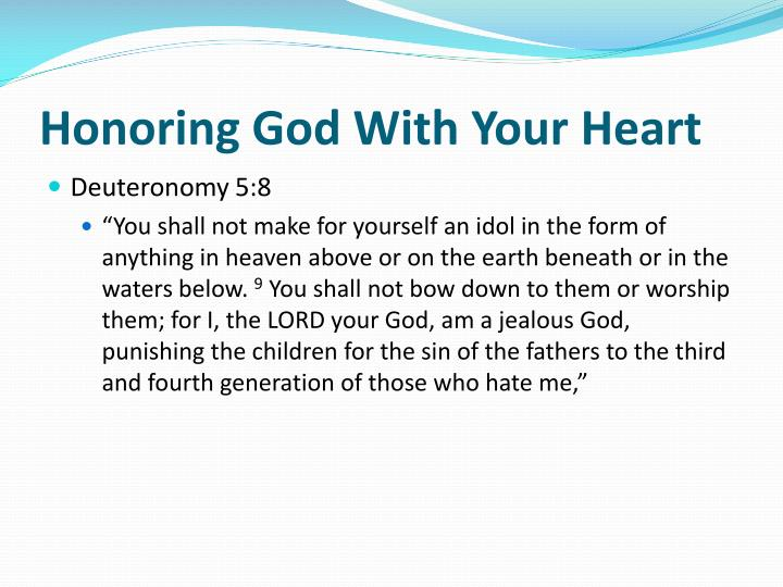 Honoring God With Your Heart