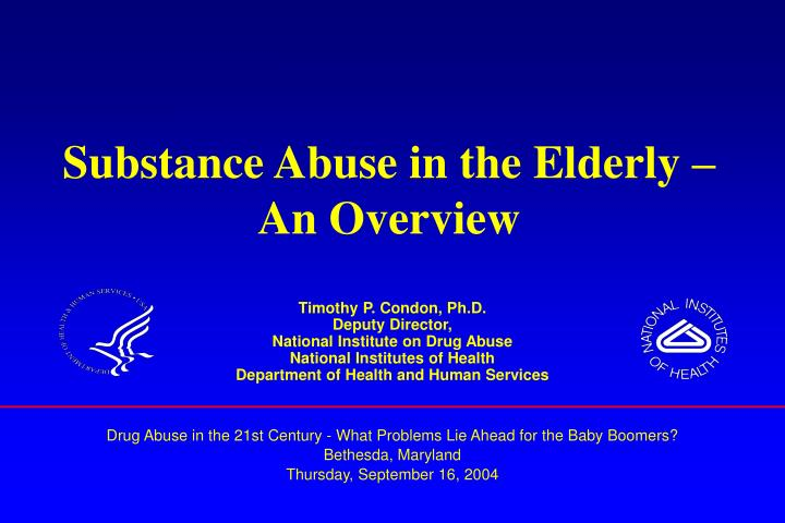 substance abuse and the elderly essay Essay on elderly abuse: nursing home abuse and neglect substance abuse substance abuse is a problem for social workers around the country no matter where you go substance abuse in the workplace substance abuse in the workplace is one of the top concerns in the united states today.