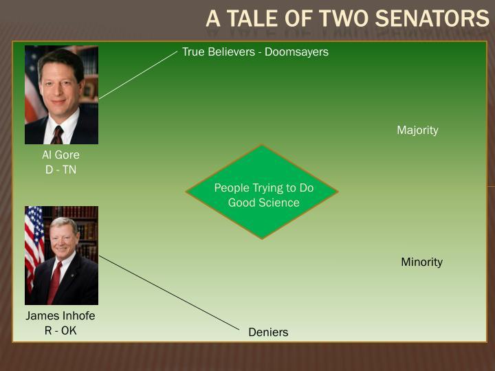 True Believers - Doomsayers. Majority. Al Gore