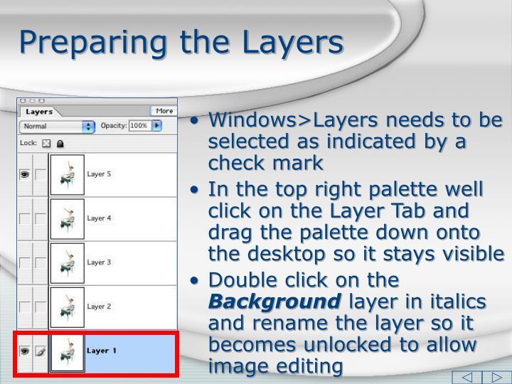 Preparing the layers