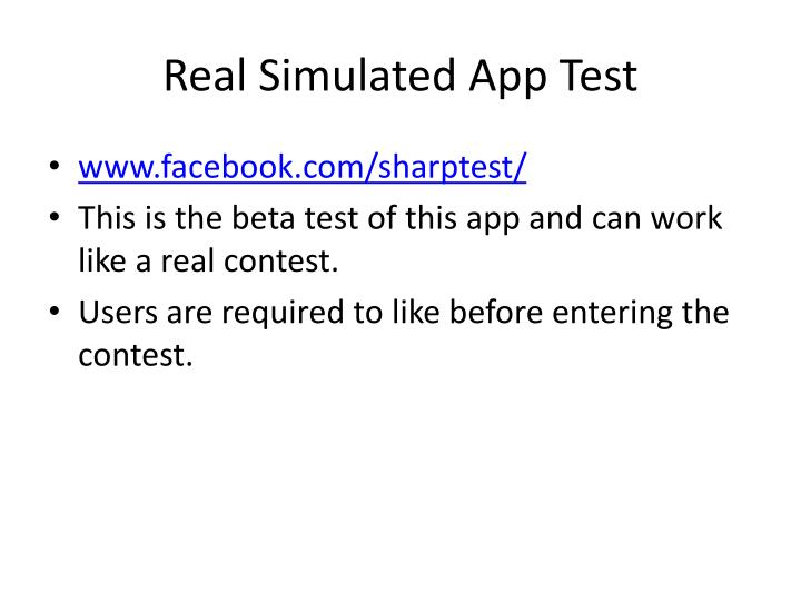 Real Simulated App Test