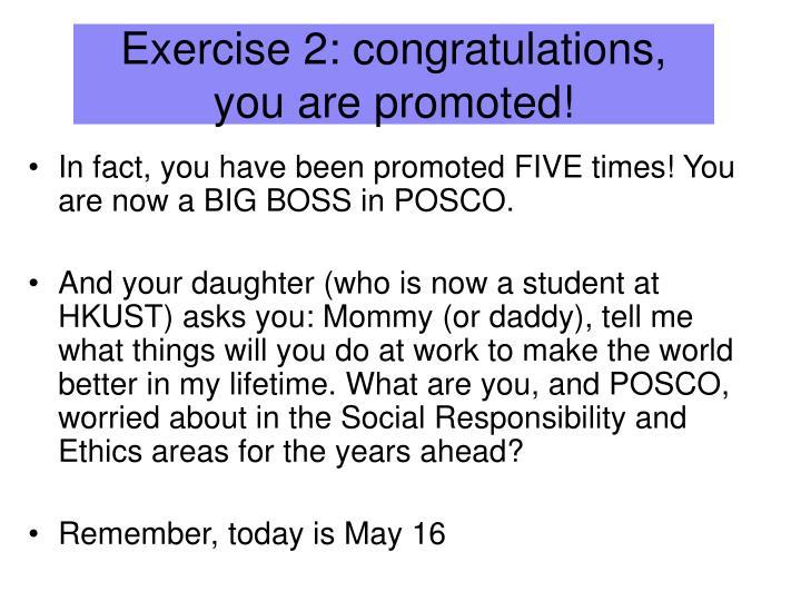 Exercise 2: congratulations,