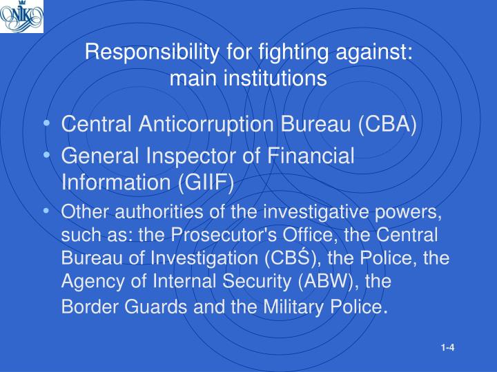 Responsibility for fighting against: